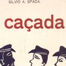 Silvio Spada – A Caçada